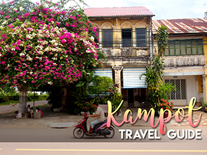 Kampot Travel Guide