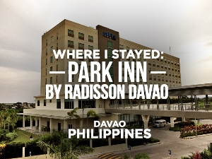 Hotel Review: Park Inn by Radisson Davao, Davao - Philippines