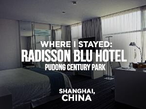 Radisson Blu Hotel Pudong Century Park, Shanghai - China