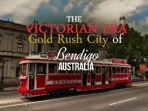 The Victorian-era gold rush city of Bendigo - Australia