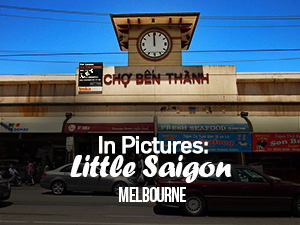 Little Saigon - Melbourne