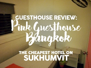Guesthouse Review: Pink Guest House, Bangkok