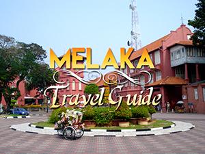 Melaka Travel Guide