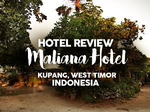 Hotel Review: Maliana Hotel, Kupang, West Timor - Indonesia