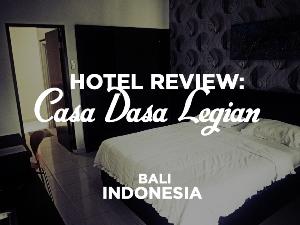 Hotel Review: Casa Dasa Legian, Bali - Indonesia