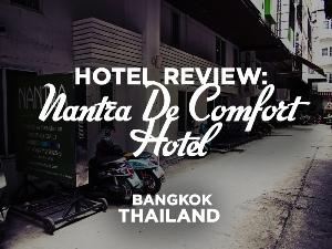 Hotel Review: Nantra De Comfort Hotel, Bangkok - Thailand