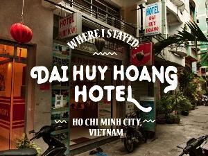 Dai Huy Hoang Hotel, Ho Chi Minh City - Vietnam
