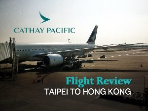 Cathay Pacific - Taipei to Hong Kong