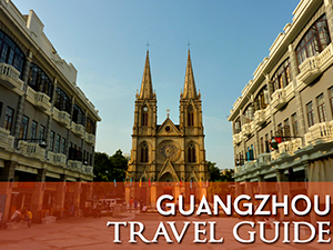 Guangzhou Travel Guide