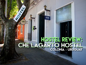 Hostel Review: Che Lagarto Hostel, Colonia - Uruguay