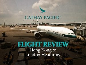 Cathay Pacific - Hong Kong to London Heathrow