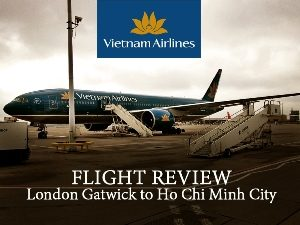 Vietnam Airlines - London Gatwick to Ho Chi Minh City