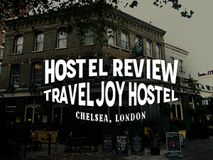 Hostel Review: Travel Joy Hostel Chelsea, London