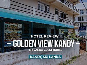 Golden View Kandy Sri Lanka Guest House, Kandy - Sri Lanka