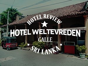 Hotel Weltevreden, Galle - Sri Lanka