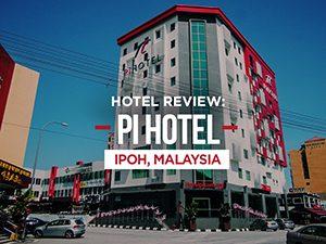 Pi Hotel, Ipoh - Malaysia