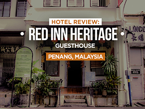 Hotel Review: Red Inn Heritage Guesthouse, Georgetown, Penang - Malaysia