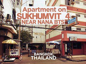 Apartment on Sukhumvit 4 near Nana BTS, Bangkok - Thailand