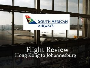 South African Airways - Hong Kong to Johannesburg