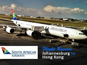 South African Airways - Johannesburg to Hong Kong