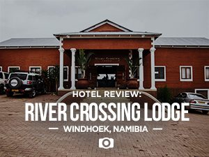 River Crossing Lodge, Windhoek - Namibia