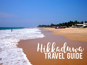 Hikkaduwa Travel Guide