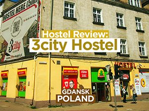 Hostel Review: 3City Hostel, Gdansk – Poland