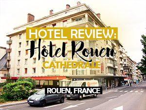Hotel Review: Hôtel Rouen Cathédrale, Rouen – France