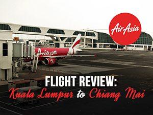 Flight Review: AirAsia - Kuala Lumpur to Chiang Mai