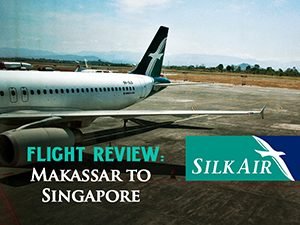 Flight Review: SilkAir - Makassar to Singapore