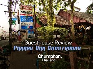 Farang Bar Guesthouse, Chumphon - Thailand