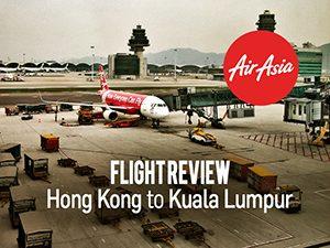 Flight Review: AirAsia – Hong Kong to Kuala Lumpur