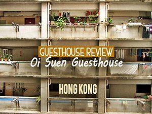 Guesthouse Review: Oi Suen Guesthouse, Hong Kong