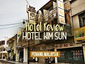 Hotel Kim Sun - Penang, Malaysia