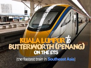 Kuala Lumpur to Butterworth (Penang) with the ETS