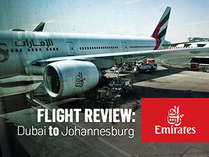 Flight Review: Emirates - Dubai to Johannesburg