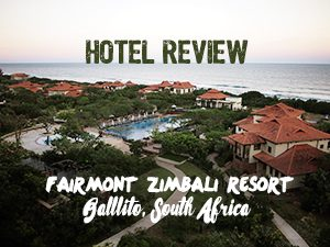 Hotel Review: Fairmont Zimbali Resort, Ballito - South Africa