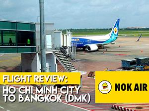 Flight Review: Nok Air - Ho Chi Minh City to Bangkok (DMK)