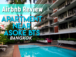 Airbnb Review: Private room near Asoke in Bangkok, Thailand