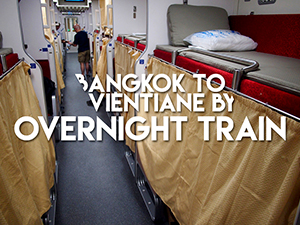 How to get from Bangkok to Vientiane by train