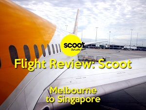 Flight Review: Scoot - Melbourne to Singapore