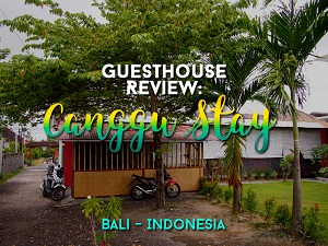 Guesthouse Review: Canggu Stay, Bali - Indonesia