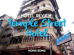 My Hong Kong hotel experience featuring one tiny room, stinky tofu, hookers, and all-night street food parties
