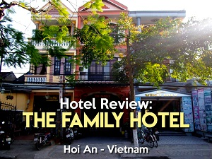 The Family Hotel, Hoi An - Vietnam