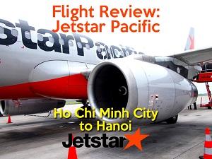 Flight Review: Jetstar Pacific – Ho Chi Minh City to Hanoi