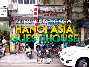 Guesthouse Review: Hanoi Asia Guest House, Hanoi