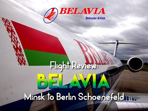 Flight Review: Belavia - Minsk to Berlin Schoenefeld