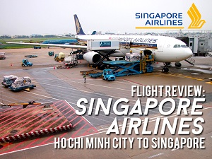 Flight Review: Singapore Airlines – Ho Chi Minh City to Singapore