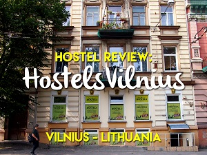 Hostel Review: HostelsVilnius, Vilnius - Lithuania