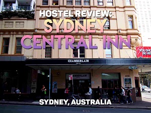 Hostel Review: Sydney Central Inn - Sydney, Australia